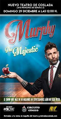 Murphy - The Majestic - Nuevo Teatro de Coslada
